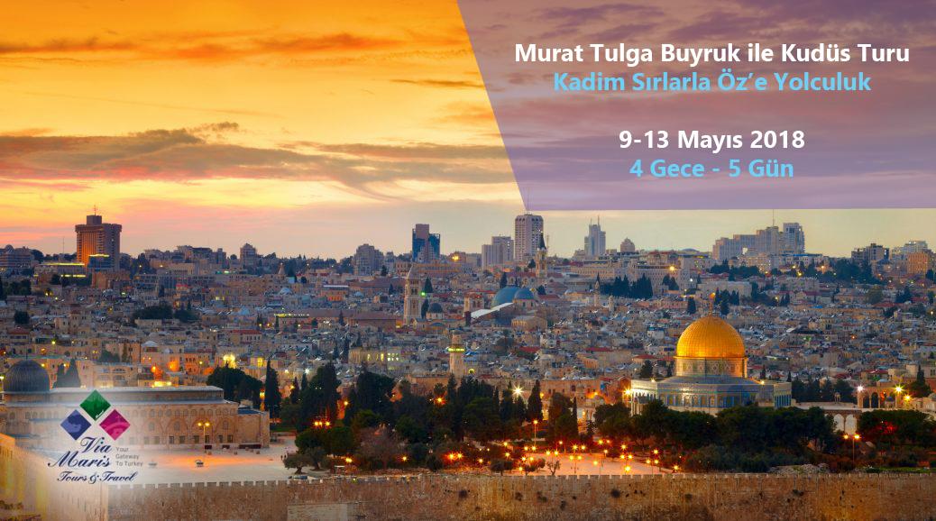 Murat Tulga Buyruk ile Kudüs Turu