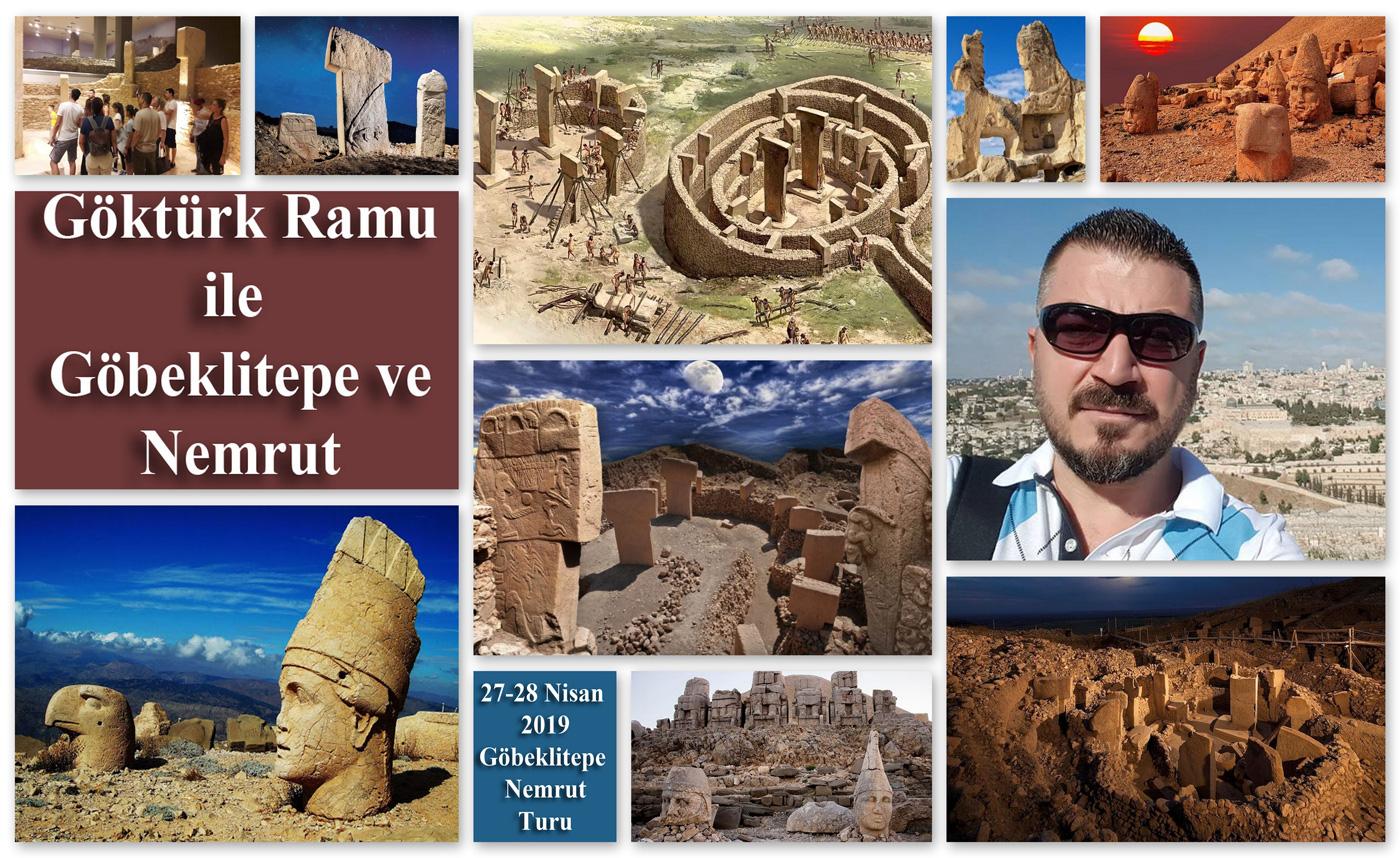 Göktürk Ramu ile Göbeklitepe ve Nemrut Turu