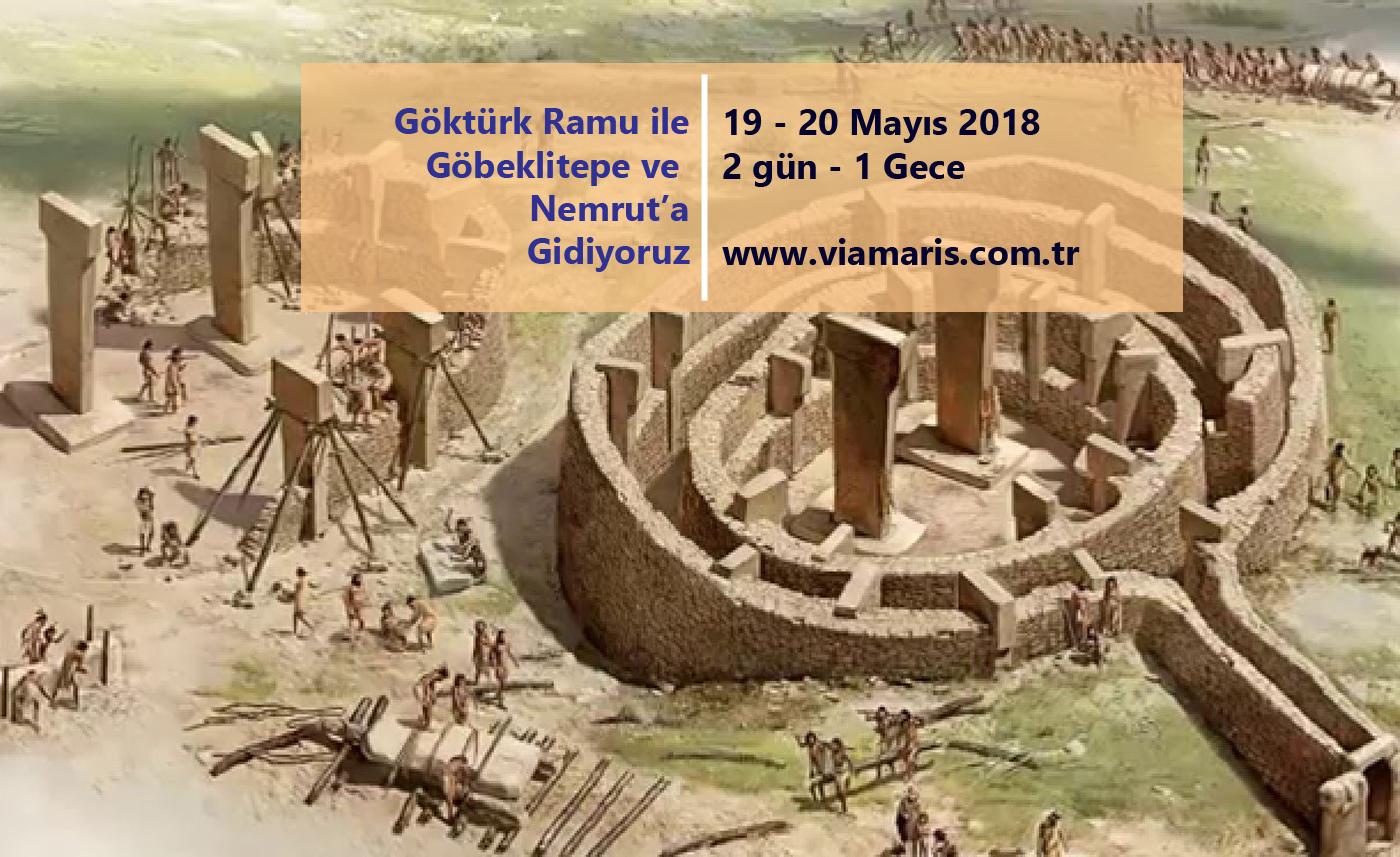 Göktürk Ramu ile Göbeklitepe ve Nemrut