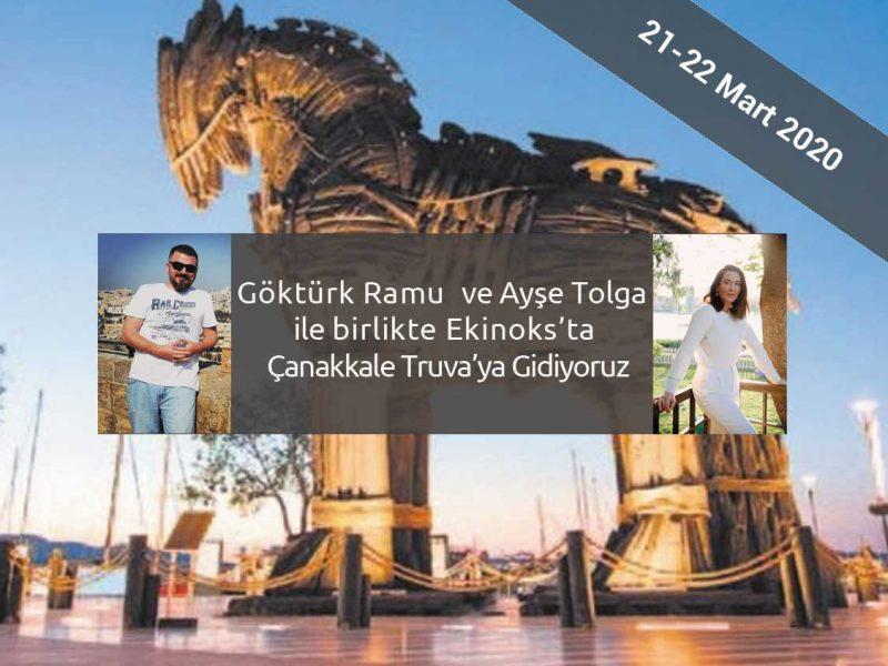 Göktürk Ramu ve Ayşe Tolga ile Çanakkale Truva Turu