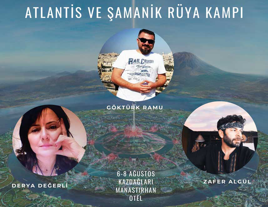 Atlantis ve Şamanik Rüya Kampı