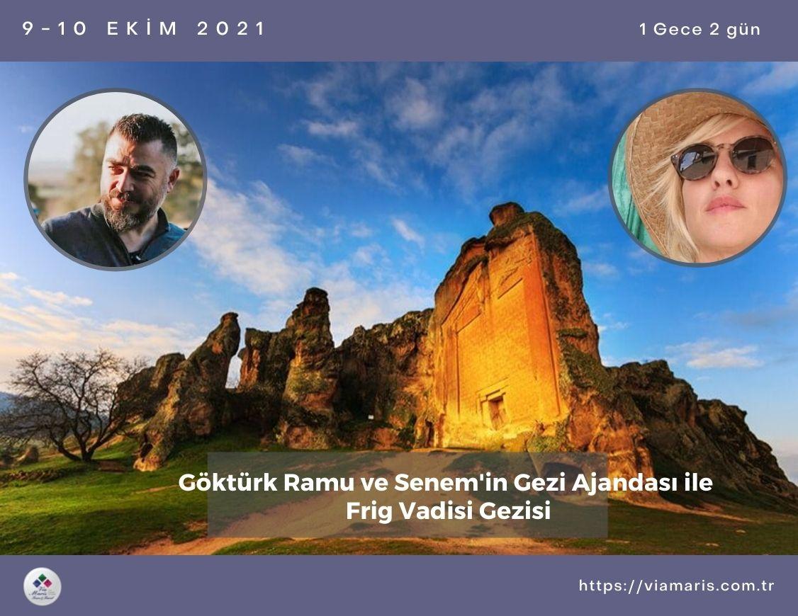 Gokturk Ramu ve Senem'in Gezi Ajandasi ile Frig Gezisi